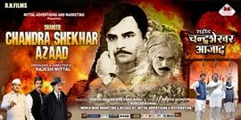 Rajesh Mittal's Historic  Film  Shaheed Chandra Shekhar Azaad  To Storm The Screens All Over On 24th January 2020