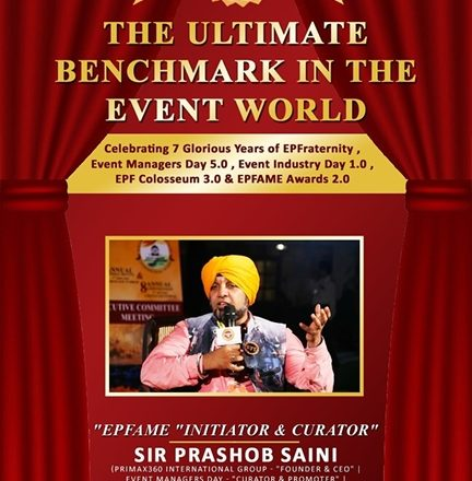 ANOTHER BIGGEST SHOW BY SIR PRASHOB SAINI OF EVENT PLANNER FEDERATION 27TH SEPTEMBER ON EVENT INDUSTRY DAY N WORLD TOURISM DAY