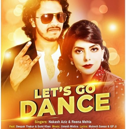 Singer Nakash Aziz and Dr. Reena Mehta's 'Let's go dance' is out now
