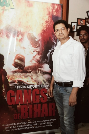 Director Kumar Neeraj's Dream Project Is The Hindi Film Gangs Of Bihar