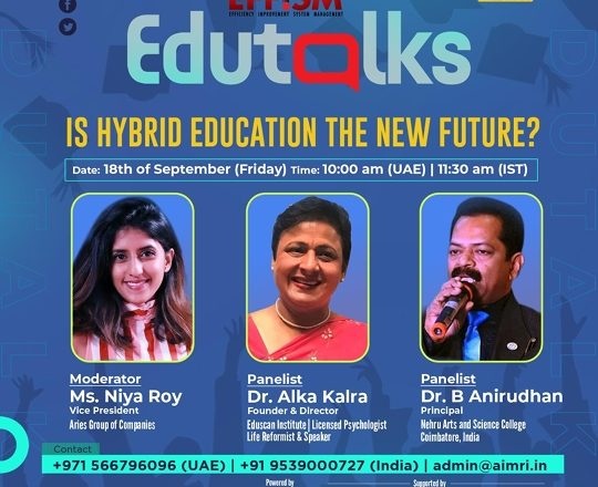 """EduTalks, an education webinar series by AIMRI conducted in association with EFFISM, discusses an important topic – """"Is hybrid education the new future?"""""""